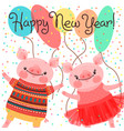 happy 2019 new year card couple funny piglets vector image