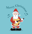 christmas card of santa claus playing acoustic gui vector image vector image