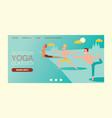 yoga landing web page people yogi character vector image vector image