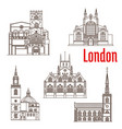 london architecture famous landmarks icons vector image vector image