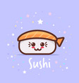 sushi cute cartoon comic character with smiling vector image vector image