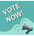 Megaphone with VOTE NOW announcement Flat style vector image