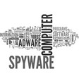 adware and spyware anti virus text word cloud vector image vector image