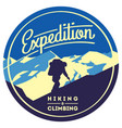 extreme outdoor adventure badge high mountains vector image