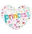princess heart shaped typography lettering design vector image vector image