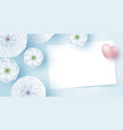 white flowers with blank paper and heart vector image vector image