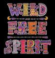 wild and free spirit vector image