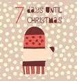7 days until christmas mitten vector image