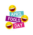 april fools day design vector image vector image
