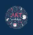 art workshop or tutorial lettering and doodles vector image