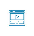 video on the website linear icon concept video on vector image vector image