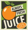always fresh juices vector image vector image