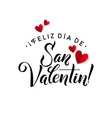 Happy Valentines Day Card Spanish Calligraphic vector image vector image