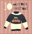 ten days until christmas vector image vector image