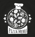 chalk board pizza pizzeria menu chalk banner vector image