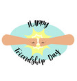 fist bump happy friendship day concept vector image vector image