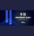 9 11 patriot day memorial 20th anniversary banner vector image vector image