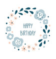 happy birthday round floral wreath vector image vector image