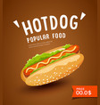 hot dog promotion poster design vector image vector image