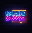 share to win neon text design template vector image vector image