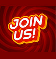 join us red and yellow text effect template
