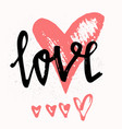love stylish brush lettering hand drawn design vector image