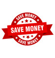 save money ribbon save money round red sign save vector image vector image