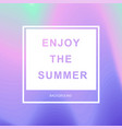 summer hipster chic background with holographic vector image vector image