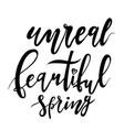 unreal beautiful spring lettering design logo vector image
