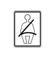 usa traffic road sign wear your seatbelt vector image