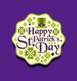 happy saint patrick s day greeting card label vector image