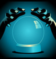 fortune teller hands with crystal ball vector image