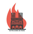 notre dame de paris cathedral on fire flat vector image vector image