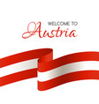welcome to austria card with flag of austria vector image vector image