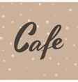 Cafe word Elegant Lettering vector image vector image