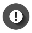 exclamation mark icon in flat style danger alarm vector image