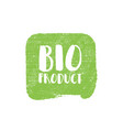 grunge bio natural rubber stamp vector image