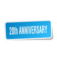 20th anniversary square sticker on white vector image vector image
