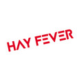 hay fever rubber stamp vector image