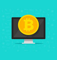bitcoin coin on computer flat vector image vector image