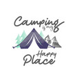 camping is my happy place lettering typography vector image