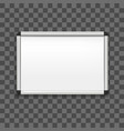 realistic detailed 3d whiteboard on a transparent vector image vector image