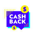 cash back banner with blue speech bubble dollar vector image vector image