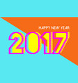 happy new year 2017 vibrant colors card design vector image vector image