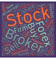 How A Forex Or Stock Broker Can Help You Succeed vector image vector image