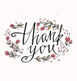 lettering thank you with hand drawn flowers you vector image