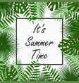 summer time card design with tropical palm leaves vector image vector image