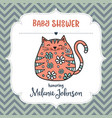 baby shower card template with fat doodle cat vector image