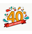 colorful happy birthday number 40 flat line design vector image vector image
