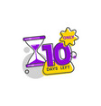 only 10 days left - colorful flat vector image vector image